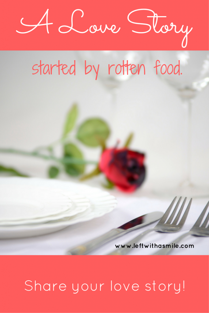 A Love Story...started by rotten food